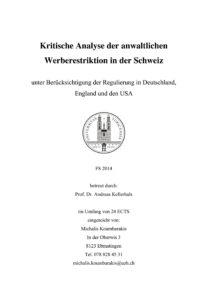Masterarbeit: Kritische Analyse der anwaltlichen Werberestriktion in der Schweiz unter Berücksichtigung der Regulierung in Deutschland, England und den USA