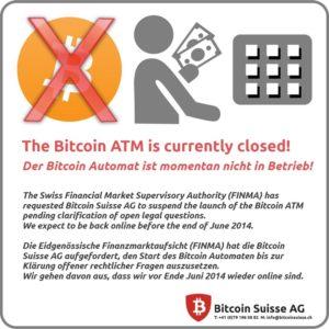 Schild: «Der Bitcoin Automat ist momentan nicht in Betrieb!»