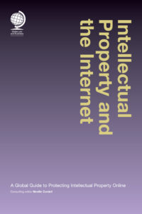 Bild: Cover von Intellectual Property and the Internet – A Global Guide to Protecting Intellectual Property Online