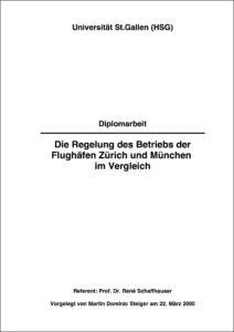 Diplomarbeit: Die Regelung des Betriebs der Flughäfen Zürich und München im Vergleich (Titelseite)